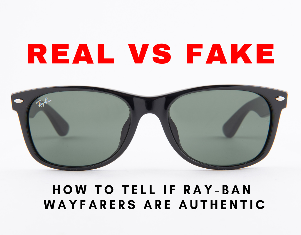 bd930bd5574fed How to Tell If Ray-Ban Wayfarers Are Authentic  - Sunglasses and Style Blog  - ShadesDaddy.com
