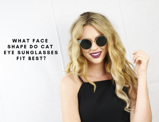 What Face Shape Do Cat Eye Sunglasses Fit Best?
