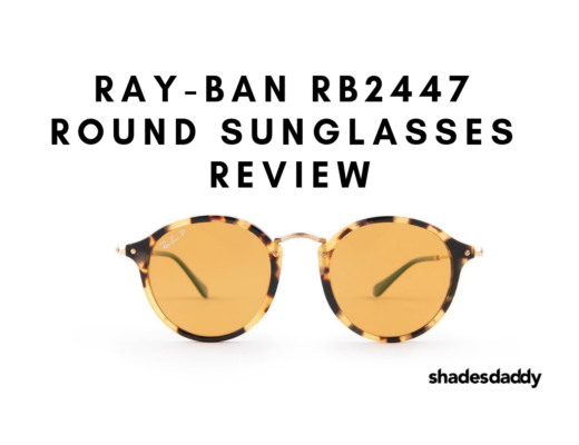 Sunglasses review on Ray-Ban RB2447 round sunglasses