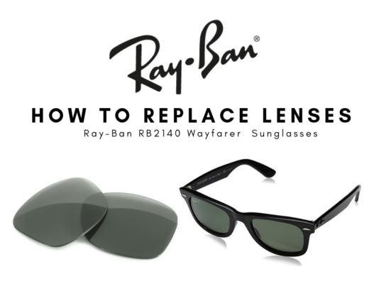 How to Replace Ray-Ban Lenses