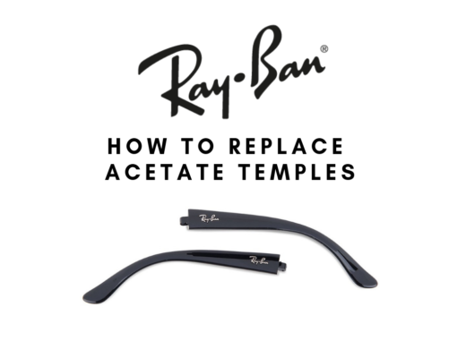 Guide on how to replace temples on sunglasses